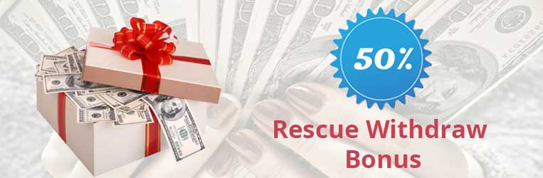 50% RESCUE WITHDRAW BONUS