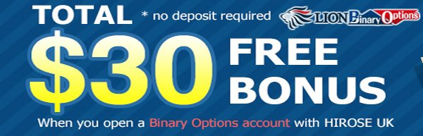 $30 No Deposit Bonus All Binary Option Account - Hirose UK