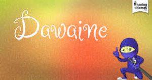 dawaine